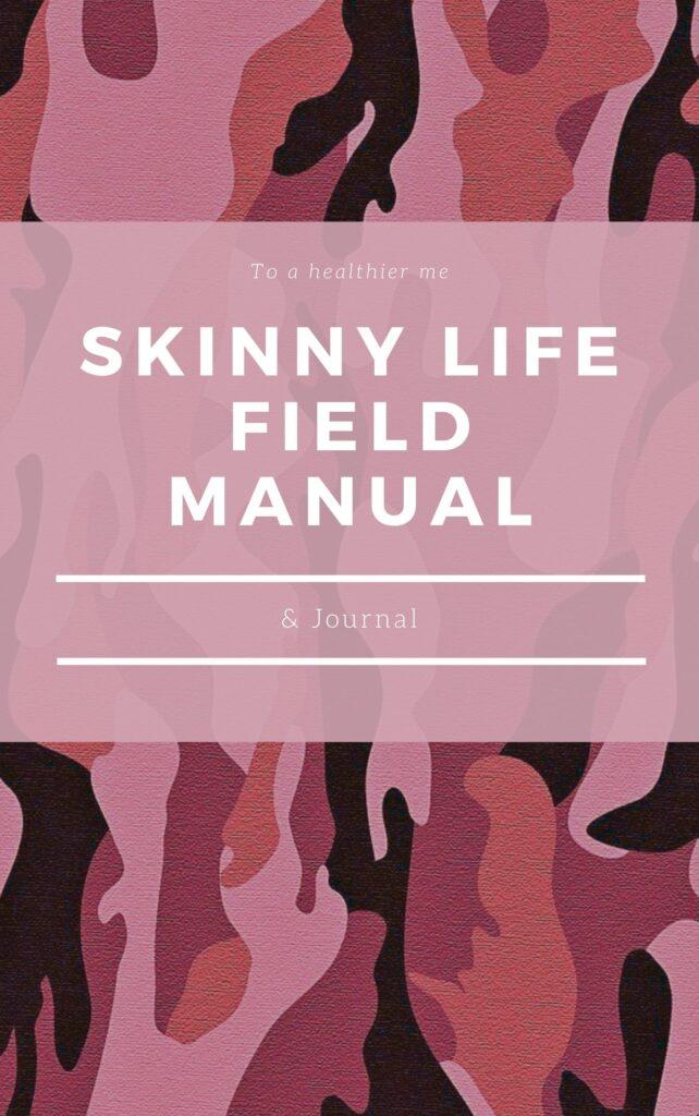 Skinny Life Field Manual Cover